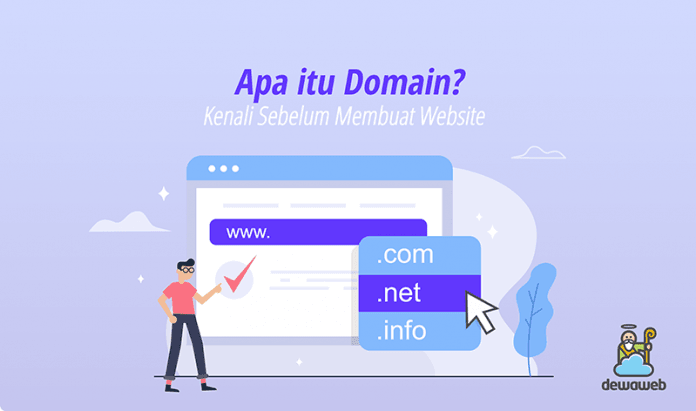 Apa itu Domain? Kenali, Domain Adalah Hal Penting!